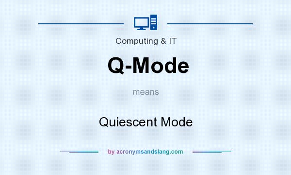 Q-Mode meaning - what does Q-Mode stand for?